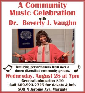 A Community Music Celebration Dr. Beverly J. Vaughn